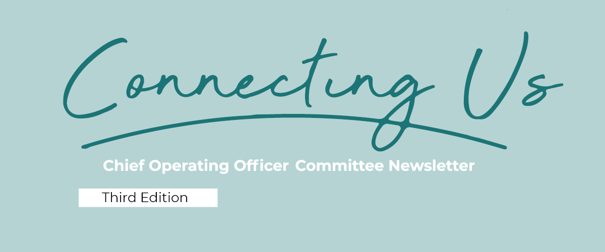 Connecting Us Chief Operating Officers Committee Newsletter