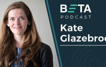 Image of Kate Glazebrook. She is smiling. The text reads: BETA podcast, Kate Galzebrook