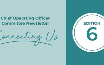 Chief Operating Officer Committee Newsletter Connecting Us Edition 6