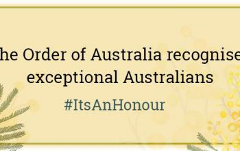 Graphic tile with wattle design in background, saying 'the Order of Australia recognises exceptional Australians #ItsAnHonour