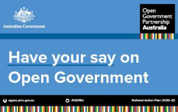 Open Government Partnership Australia - Have your say on Open Government