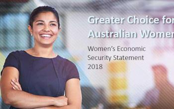 Greater choice for Australian Women: Women's Economic Security Statement 2018