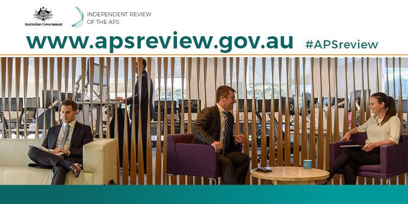 A generic office with the words words 'Independent Review of the APS, www.apsreview.gov.au' overlayed over the image.