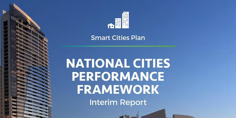 Smart Cities Plan: National Cities Performance Framework, Interim Report