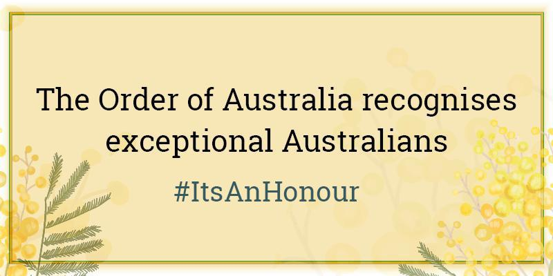 The Order of Australia recognises exceptional Australians