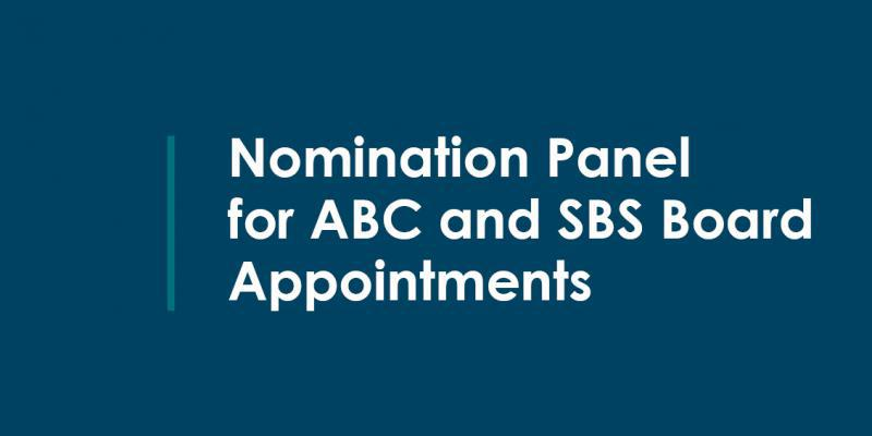 Nomination Panel for ABC and SBS Board Appointments