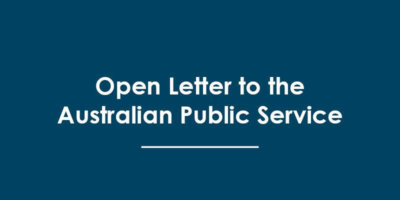 Open Letter to the Australian Public Service