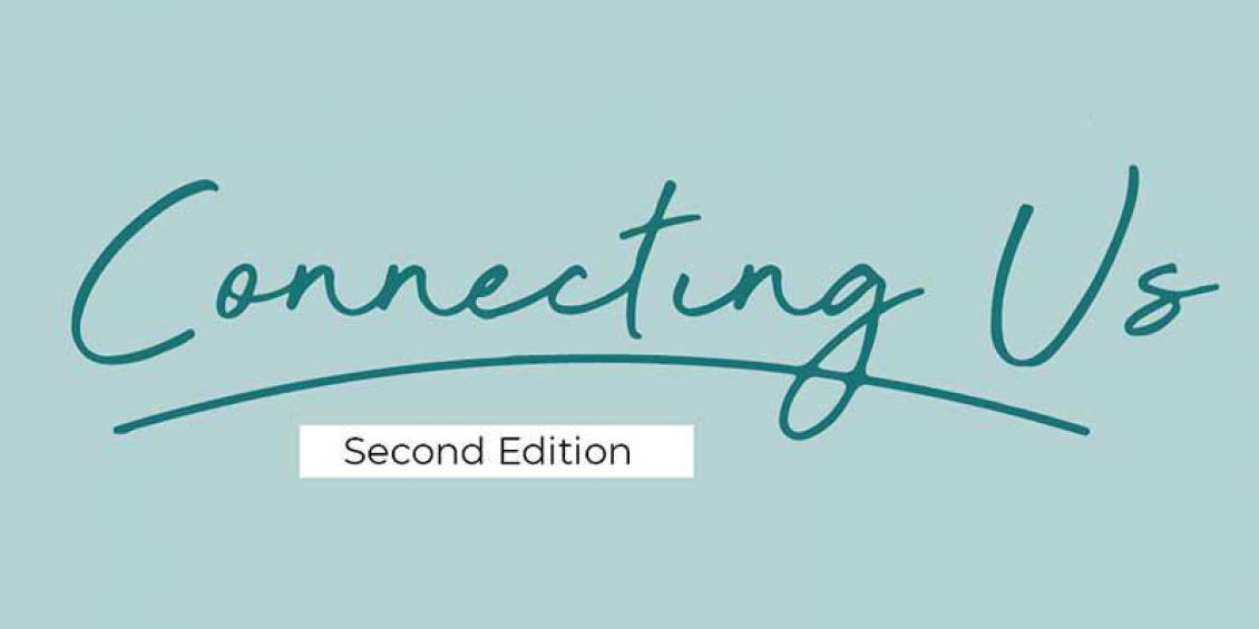 Connecting Us: Second Edition