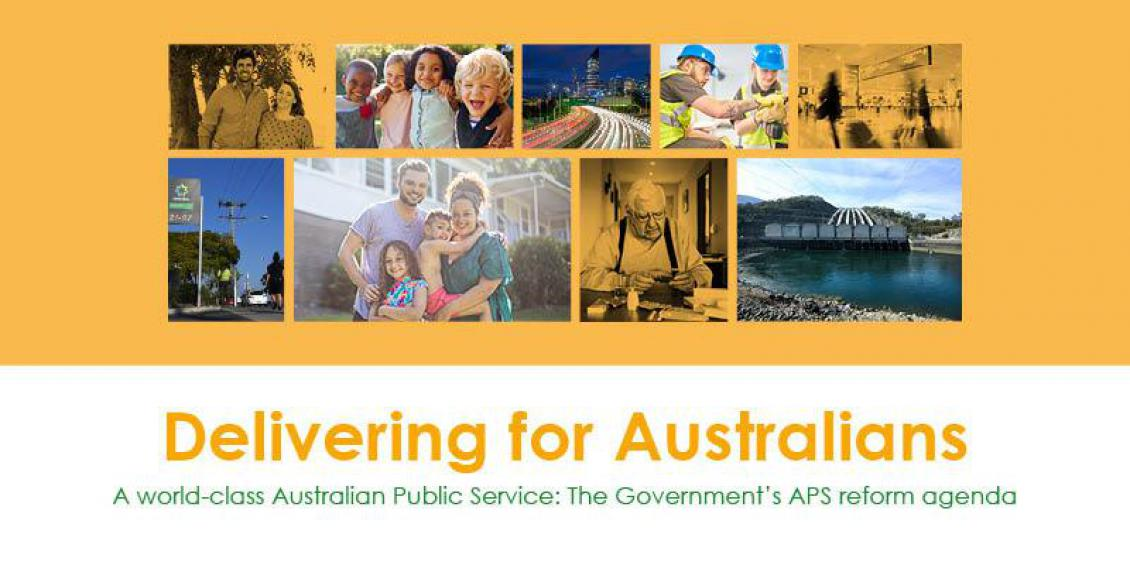 Delivering for Australians - A world-class Australian Public Service: The Government's APS reform agenda