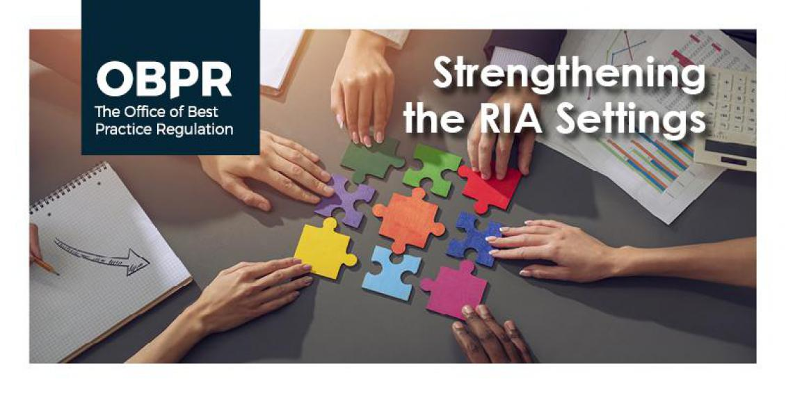 OBPR - The Office of Best Practice Regulation - Strengthening the RIA Settings