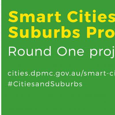 Smart Cities and Suburbs Program. Round One Projects.